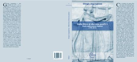 Storia della poesia italiana dal 1945 al 2010. Dalla lirica al discorso poetico.